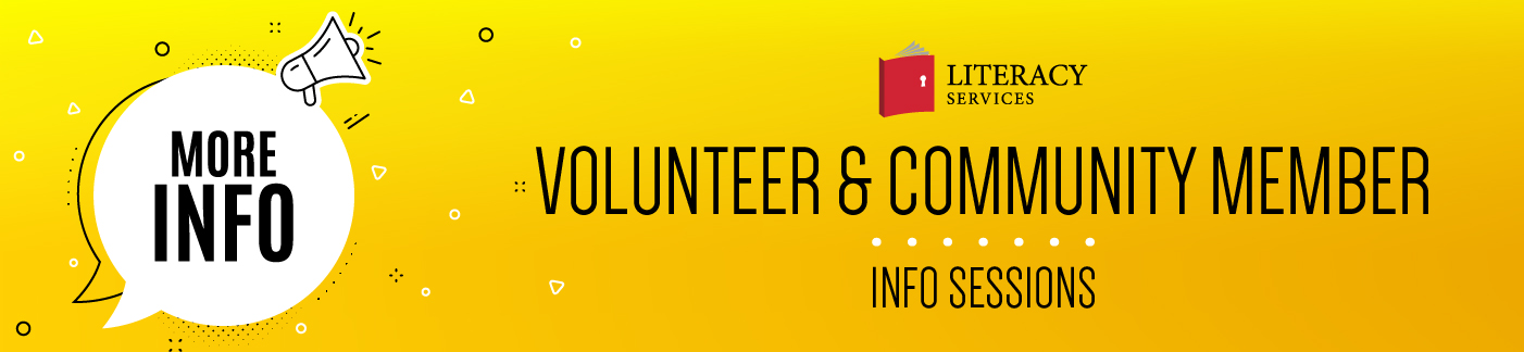 Volunteer & Community Member Info Sessions